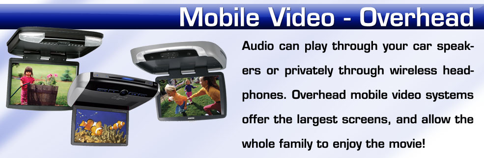 roof mounted overhead dvd video systems for your car