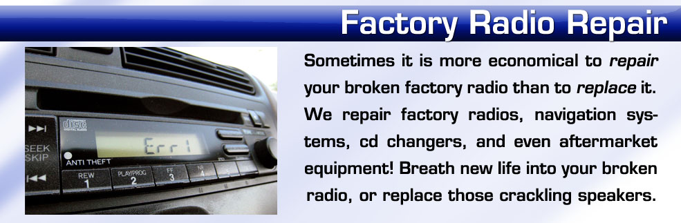 repairs for factory car radios